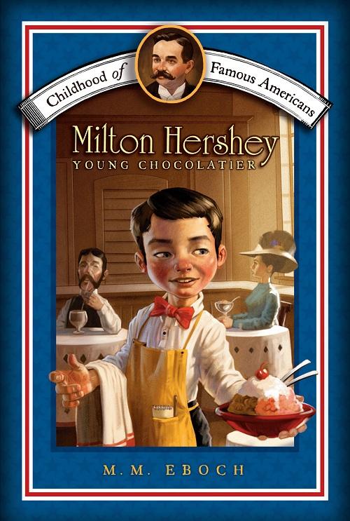 از فقر تا شکلات,بهترین شکلات های دنیا,بیوگرافی میلتون هرشی